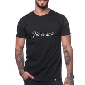 Tricou printat 'STII CE ZIC?'