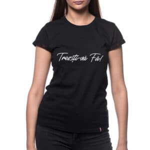 Tricou printat 'TREZITI-VA FA!'