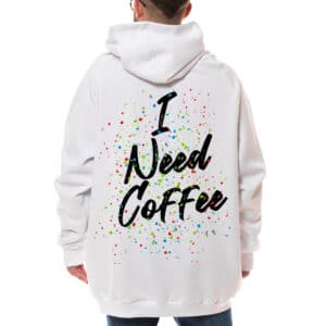 "Hanorac pictat ""I NEED COFFEE"""