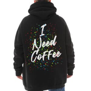 "Hanorac pictat ""I NEED COFFEE"""