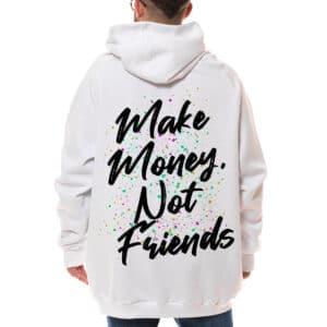 "Hanorac pictat ""MAKE MONEY NOT FRIENDS"""
