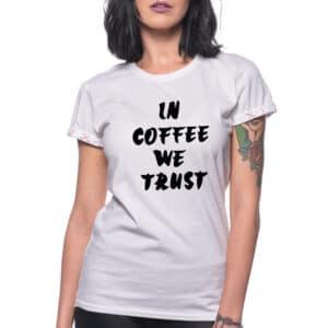 """Tricou """"COFFEE TRUST"""""""