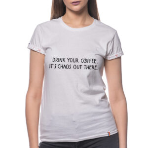 """Tricou """"DRINK YOUR COFFEE"""""""